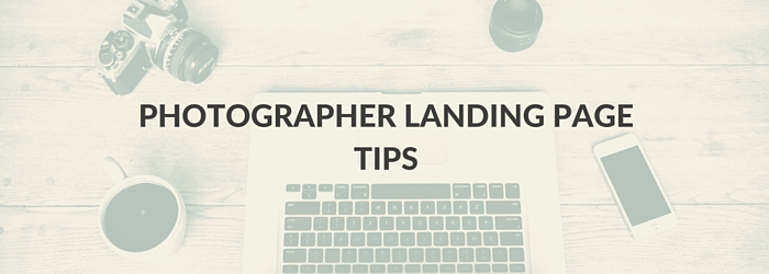 photographer-landing-page-tips