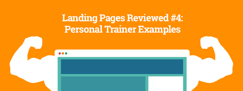 Landing Pages Reviewed #4: Personal Trainer Examples