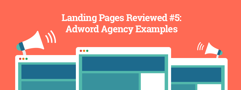 AdWords Agency Landing Page Examples - LP Review #5