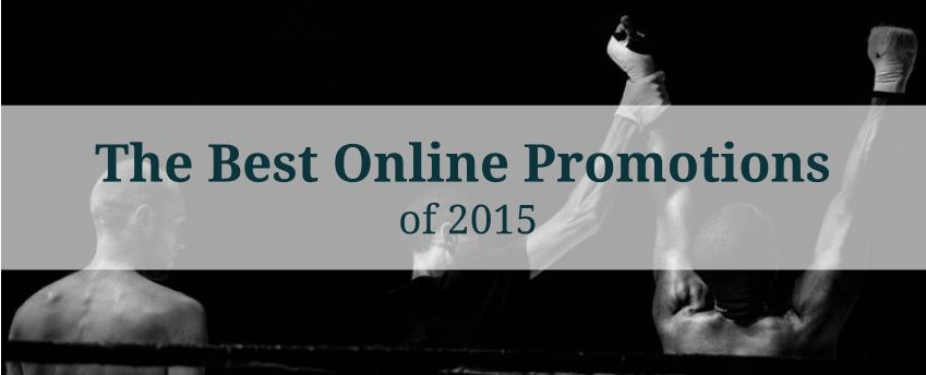 The Best Online Promotions of 2015