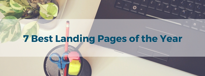 7 Best Landing Pages of Year