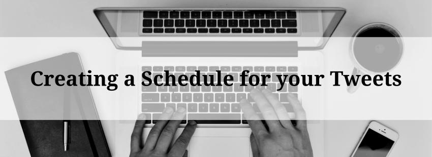 Creating a Schedule for your Tweets