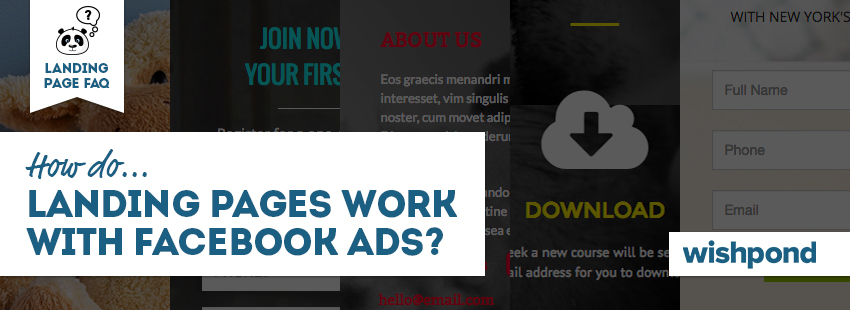 Landing Page FAQ: How do Landing Pages Work with Facebook Ads