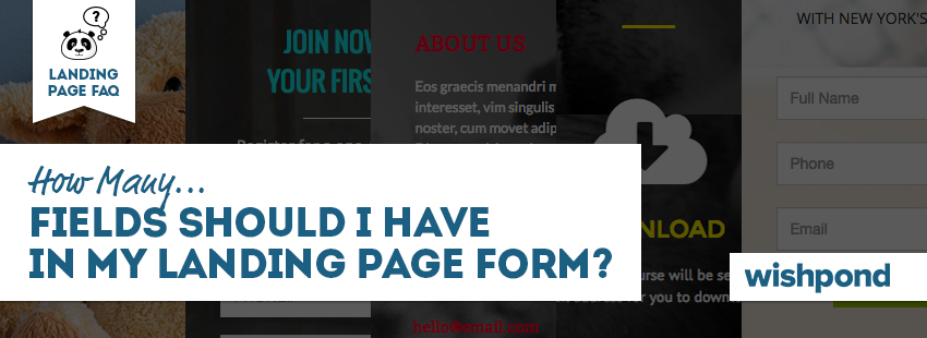 Landing Page FAQ: How Many Fields Should I Have in My Landing Page Form?