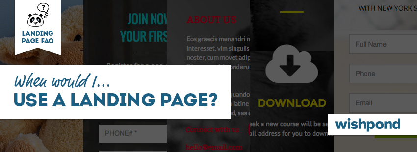 Landing Page FAQ: When Would I Use a Landing Page?