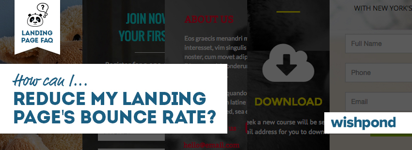 Landing Page FAQ: How Can I Reduce My Landing Page's Bounce Rate?