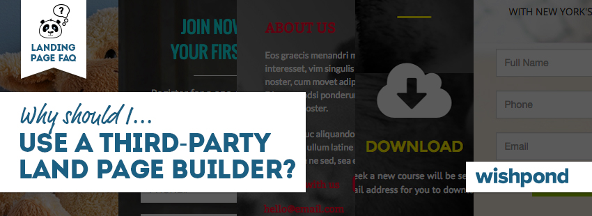 Landing Page FAQ: Why Should I Use a Third-Party Landing Page Builder?