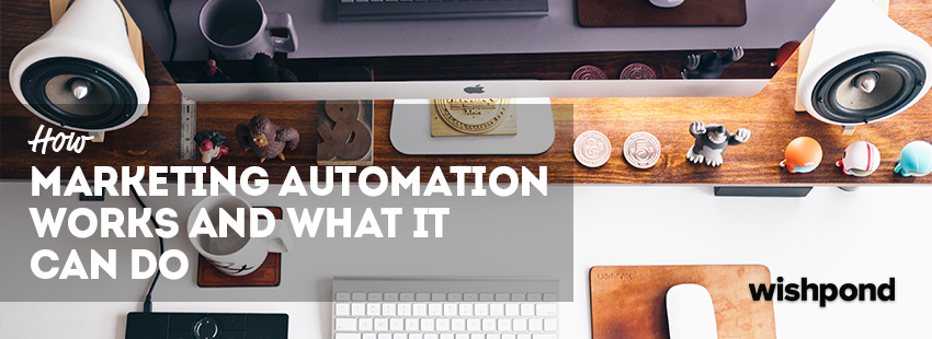 How Marketing Automation Works and What it Can Do