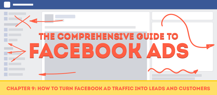 Chapter 9: How to Turn Facebook Ad Traffic into Customers
