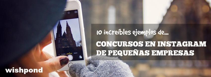10 increíbles ejemplos de concursos de pequeñas empresas en Instagram [Crítica]