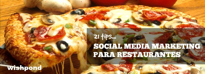 Social media marketing para restaurantes: 21 tips