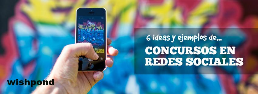 6 ideas y ejemplos de concursos en redes sociales