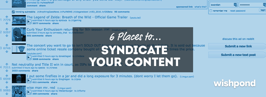 6 Places to Syndicate Your Content