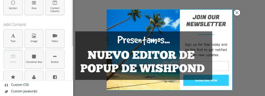 Presentamos el nuevo editor de popup de Wishpond