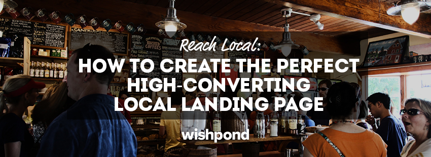 Reach Local: How to Create the Perfect High-Converting Local Landing Page