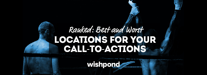 Ranked: Best and Worst Locations for Your Call-to-Actions