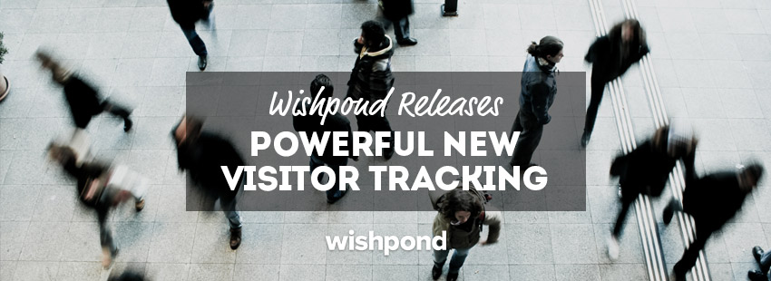 Wishpond Releases Powerful New Visitor Tracking