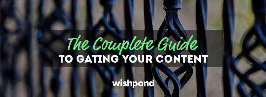 The Complete Guide to Gating your Content