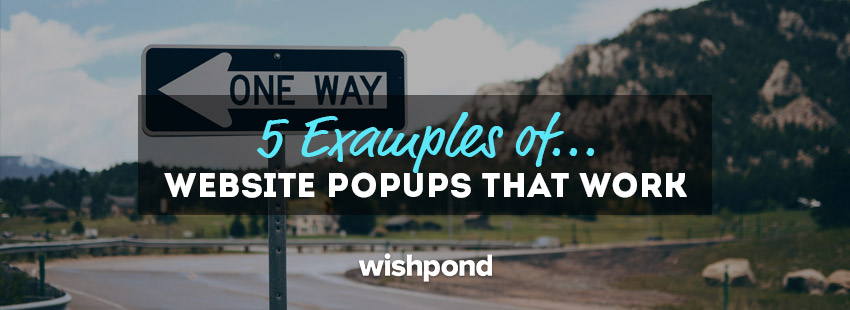 5 Examples of Website Popups that Work