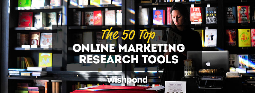 The 50 Top Online Marketing Research Tools