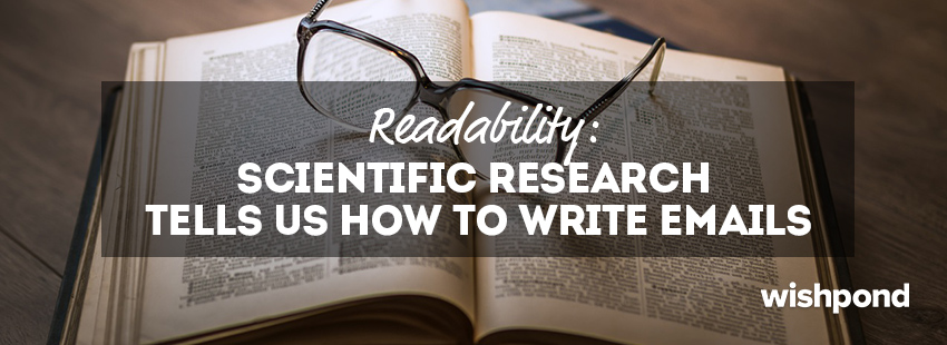 Readability: Scientific Research Tells us How to Write Emails