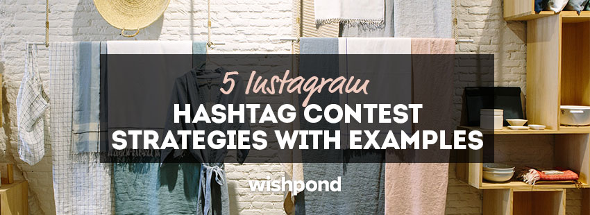 5 Instagram Contest Strategies with Examples