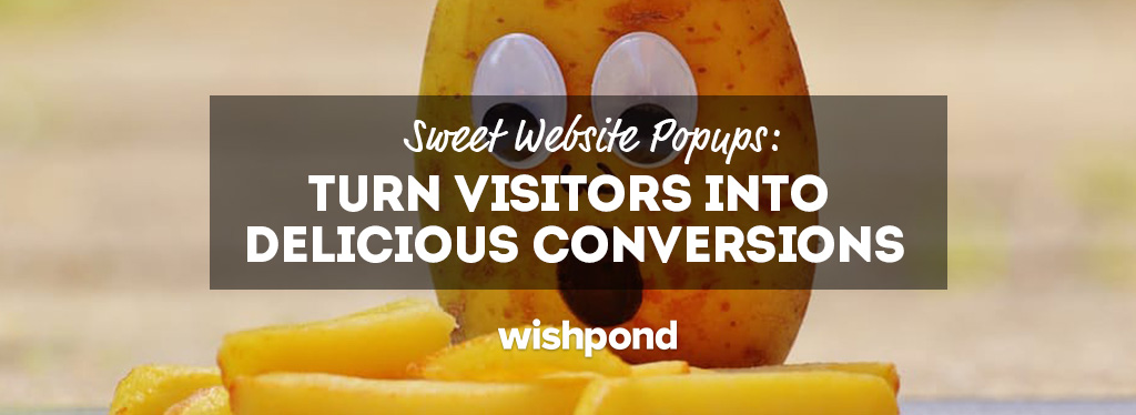 Sweet Website Popups: Turn Visitors Into Delicious Conversions