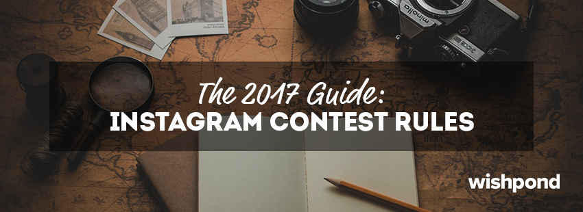 The 2017 Guide to Instagram Contest Rules