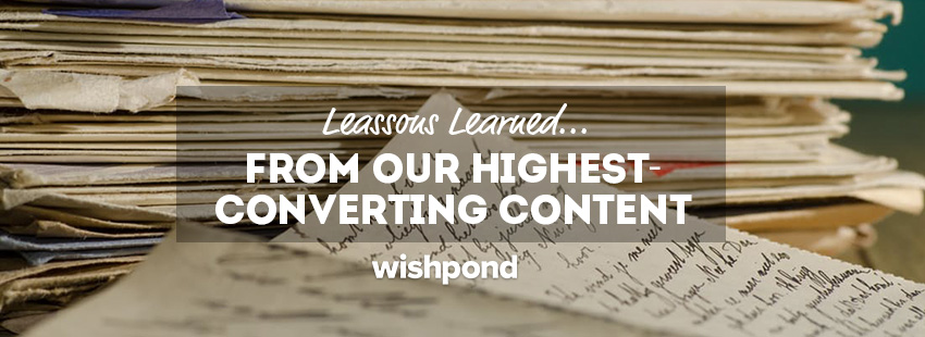 Lessons We Learned From Our Highest-Converting Content