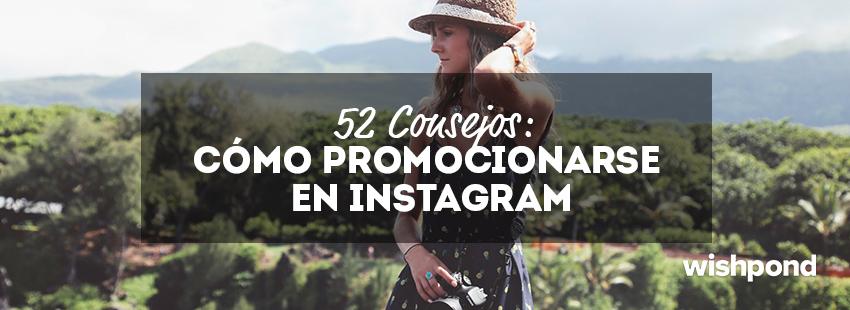 52 Consejos; Cómo promocionarse en Instagram