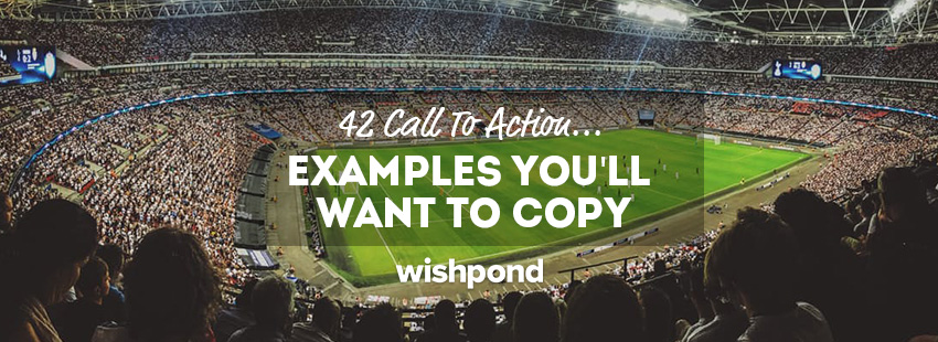 42 Call To Action Examples You'll Want to Copy
