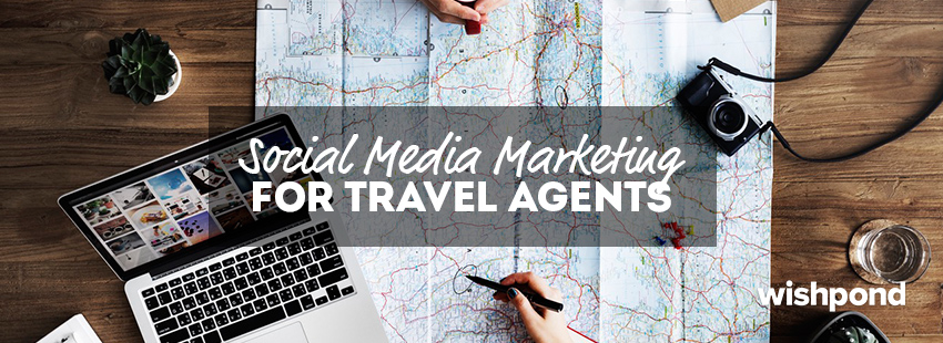 Social Media Marketing for Travel Agents