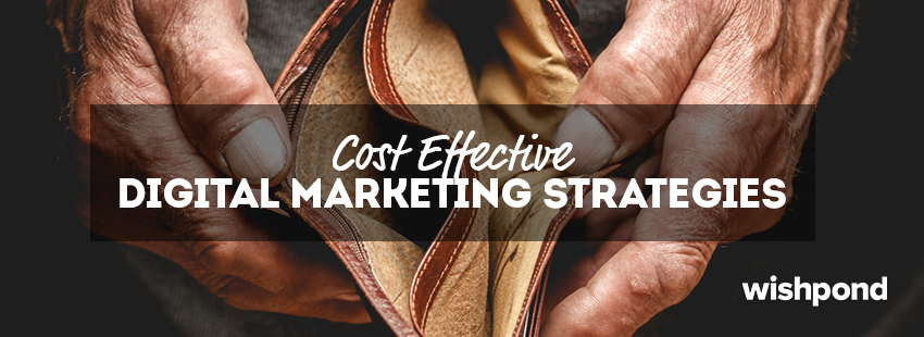 Cost-Effective Digital Marketing Strategies
