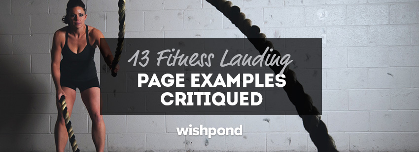 13 Fitness Landing Page Examples Critiqued