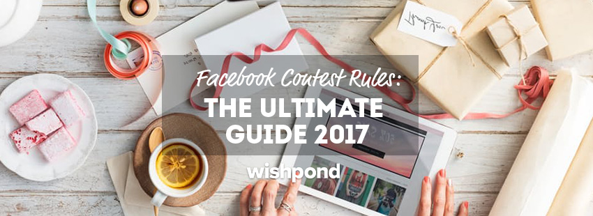 The Social Media Marketer's 5-Minute Guide to Facebook Contest Rules