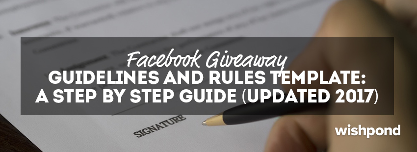 facebook giveaway rules template a step by step guide updated 2017