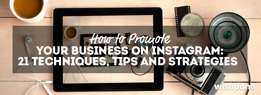 28f563760f How to Promote Your Business On Instagram  21 Techniques