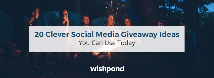 20 Clever Social Media Giveaway Ideas You Can Use Today