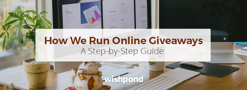 How to Run Online Giveaways Step-by-Step with Examples