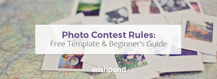 Photo Contest Rules: Free Template and Beginner's Guide