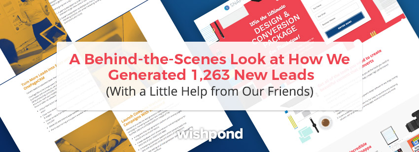 A Behind-the-Scenes Look at How We Generated 1,263 New Leads (With a Little Help from Our Friends)
