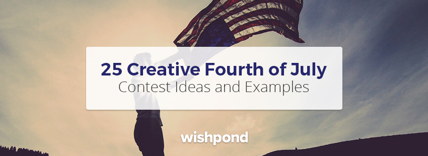 25 Creative Fourth of July Contest Ideas and Examples