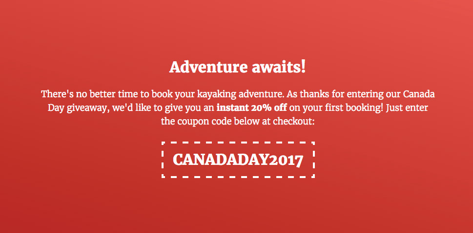 20 creative canada day contest ideas examples and best practices giving every visitor a coupon like a discount on your e commerce page or a coupon for your retail store just for entering your contest makes everyone feel fandeluxe Gallery